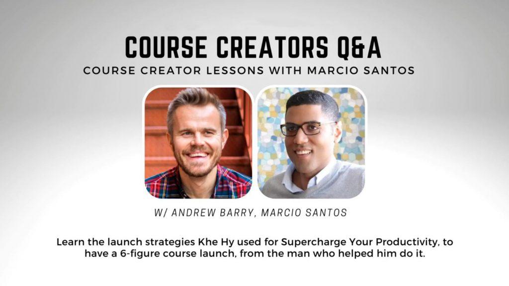 course launch case study replay andrew barry marcio santos